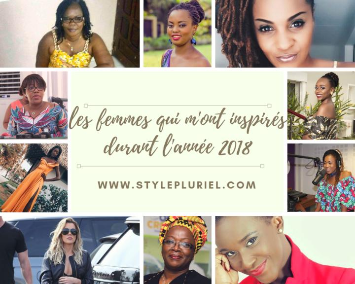 LES FEMMES QUI M'ONT INSPIRES DURANT L'ANNÉE2018